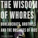 The Wisdom of Whores – Elizabeth Pisani